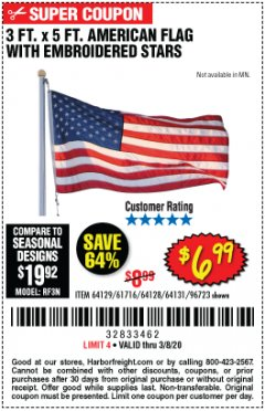 Harbor Freight Coupon 3 FT. X 5 FT. AMERICAN FLAG WITH EMBROIDERED STARS Lot No. 61716/96723/64128/64129/64131 Expired: 2/8/20 - $6.99