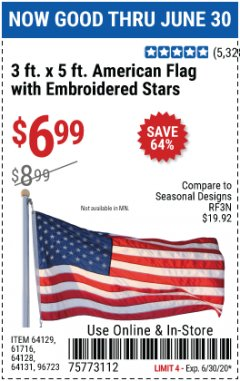 Harbor Freight Coupon 3 FT. X 5 FT. AMERICAN FLAG WITH EMBROIDERED STARS Lot No. 61716/96723/64128/64129/64131 Valid Thru: 6/30/20 - $6.99