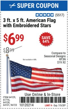Harbor Freight Coupon 3 FT. X 5 FT. AMERICAN FLAG WITH EMBROIDERED STARS Lot No. 61716/96723/64128/64129/64131 EXPIRES: 7/5/20 - $6.99