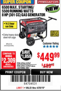 Harbor Freight Coupon 6500 MAX. STARTING/5500 RUNNING WATTS 8 HP (301 CC) GAS GENERATOR Lot No. 63966/63967/63965/63964 Expired: 4/29/19 - $449.99