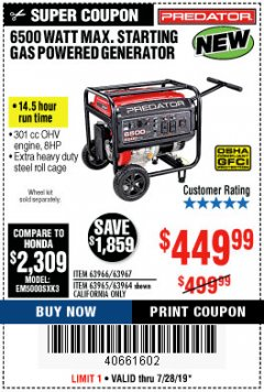 Harbor Freight Coupon 6500 MAX. STARTING/5500 RUNNING WATTS 8 HP (301 CC) GAS GENERATOR Lot No. 63966/63967/63965/63964 Valid Thru: 7/28/19 - $449.99