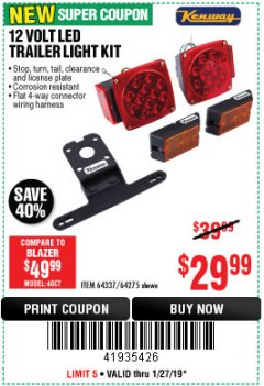 Harbor Freight Coupon 12 VOLT LED TRAILER LIGHT KIT Lot No. 64337/64275 Expired: 1/27/19 - $29.99