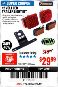 Harbor Freight Coupon 12 VOLT LED TRAILER LIGHT KIT Lot No. 64337/64275 Expired: 2/10/19 - $29.99