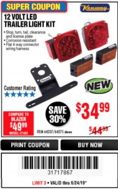 Harbor Freight Coupon 12 VOLT LED TRAILER LIGHT KIT Lot No. 64337/64275 Expired: 6/24/19 - $34.99