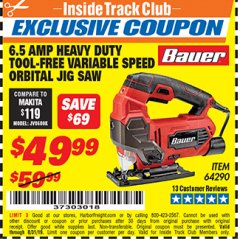 Harbor Freight ITC Coupon BAUER 6.5 AMP HEAVY DUTY TOOL-FREE VARIABLE SPEED ORBITAL JIG SAW Lot No. 64290 Expired: 8/31/19 - $49.99