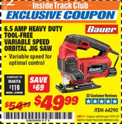 Harbor Freight ITC Coupon BAUER 6.5 AMP HEAVY DUTY TOOL-FREE VARIABLE SPEED ORBITAL JIG SAW Lot No. 64290 Expired: 10/31/19 - $49.99