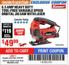 Harbor Freight ITC Coupon BAUER 6.5 AMP HEAVY DUTY TOOL-FREE VARIABLE SPEED ORBITAL JIG SAW Lot No. 64290 Expired: 2/25/20 - $49.99