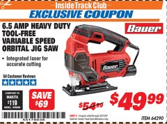 Harbor Freight ITC Coupon BAUER 6.5 AMP HEAVY DUTY TOOL-FREE VARIABLE SPEED ORBITAL JIG SAW Lot No. 64290 Expired: 3/31/20 - $49.99