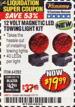Harbor Freight Coupon 12 VOLT LED MAGNETIC TOWING LIGHT KIT Lot No. 64282 EXPIRES: 5/31/19 - $19.99