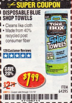 Harbor Freight Coupon DISPOSABLE BLUE SHOP TOWELS Lot No. 64395 Expired: 7/31/19 - $1.99