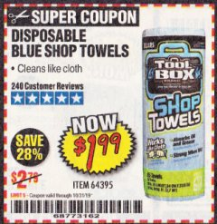 Harbor Freight Coupon DISPOSABLE BLUE SHOP TOWELS Lot No. 64395 Valid Thru: 10/31/19 - $1.99