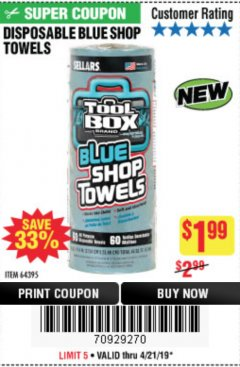 Harbor Freight Coupon DISPOSABLE BLUE SHOP TOWELS Lot No. 64395 Expired: 4/21/19 - $1.99
