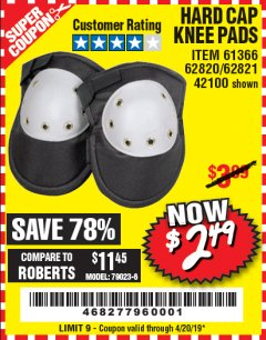 Harbor Freight Coupon HARD CAP KNEE PADS Lot No. 61366/42100 Expired: 4/20/19 - $2.49
