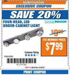 Harbor Freight ITC Coupon FOUR-HEAD, LED UNDER-CABINET LIGHT Lot No. 62902 Expired: 12/26/18 - $7.99