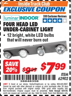 Harbor Freight ITC Coupon FOUR-HEAD, LED UNDER-CABINET LIGHT Lot No. 62902 Valid Thru: 8/31/19 - $7.99