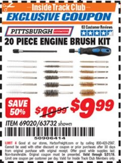 Harbor Freight ITC Coupon 20 PIECE ENGINE BRUSH KIT PITTSBURGH Lot No. 69020/63732 Dates Valid: 12/31/69 - 5/31/19 - $9.99