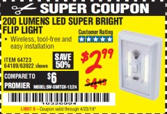 Harbor Freight Coupon LED SUPER BRIGHT FLIP LIGHT Lot No. 64723/63922/64189 Valid Thru: 4/23/19 - $2.99