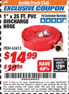 "Harbor Freight ITC Coupon 1"" X 25 FT. PVC DISCHARGE HOSE Lot No. 63413 Expired: 1/31/19 - $14.99"
