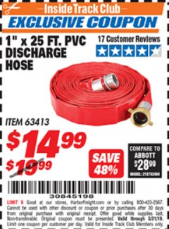 "Harbor Freight ITC Coupon 1"" X 25 FT. PVC DISCHARGE HOSE Lot No. 63413 Expired: 3/31/19 - $14.99"