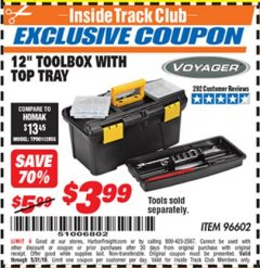 "Harbor Freight ITC Coupon 12"" TOOLBOX WITH TOP TRAY VOYAGER Lot No. 96602 Dates Valid: 12/31/69 - 5/31/19 - $3.99"