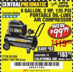 Harbor Freight Coupon 2 HP, 8 GALLON 125 PSI PORTABLE AIR COMPRESSOR Lot No. 67501/68740/69667/40400/95386 Expired: 6/15/19 - $99.99