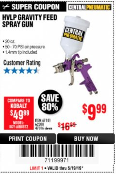 Harbor Freight Coupon HVLP GRAVITY FEED SPRAY GUN Lot No. 67181,62300,47016 EXPIRES: 5/19/19 - $9.99