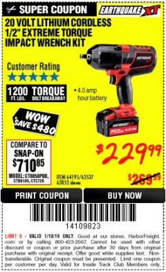 "Harbor Freight ITC Coupon EARTHQUAKE XT 20 VOLT CORDLESS EXTREME TORQUE 1/2"" IMPACT WRENCH KIT Lot No. 63852/63537/64195 Expired: 1/10/19 - $229.99"