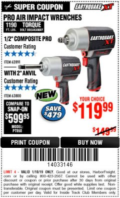 "Harbor Freight ITC Coupon EARTHQUAKE XT 1/2"" PRO AIR IMPACT WRENCHES Lot No. 62891/63800 Expired: 1/10/19 - $119.99"