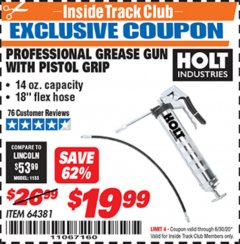 Harbor Freight ITC Coupon HOLT PROFESSIONAL PISTOL GRIP GREASE GUN Lot No. 64381 Valid Thru: 6/30/20 - $19.99