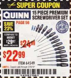 Harbor Freight Coupon QUINN 15 PIECE SCREWDRIVER SET Lot No. 64549 Expired: 2/28/19 - $22.99