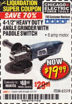 "Harbor Freight Coupon 4-1/2"" HEAVY DUTY ANGLE GRINDER WITH PADDLE SWITCH Lot No. 65519 EXPIRES: 5/31/19 - $19.99"