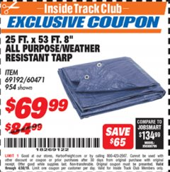 "Harbor Freight ITC Coupon 25 FT. X 53 FT. 8"" ALL PURPOSE/WEATHER RESISTANT TARP Lot No. 954/60471/69192 Expired: 4/30/19 - $69.99"