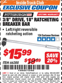"Harbor Freight ITC Coupon 3/8"" DRIVE, 18"" RATCHETING BREAKER BAR Lot No. 66388 Expired: 2/28/19 - $15.99"
