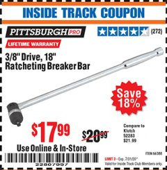 "Harbor Freight ITC Coupon 3/8"" DRIVE, 18"" RATCHETING BREAKER BAR Lot No. 66388 Valid Thru: 7/31/20 - $17.99"