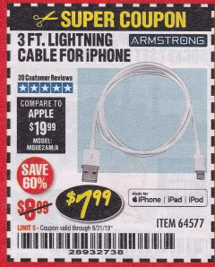 Harbor Freight Coupon 3 FT. LIGHTNING CABLE FOR IPHONE Lot No. 64577 Valid Thru: 8/31/19 - $7.99