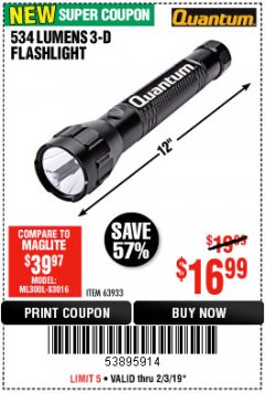 Harbor Freight Coupon 534 LUMENS 3-D FLASHLIGHT Lot No. 63933 Expired: 2/3/19 - $16.99