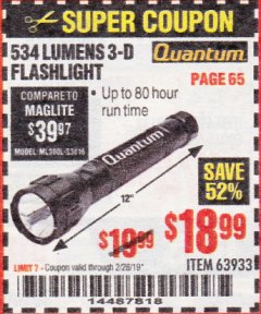 Harbor Freight Coupon 534 LUMENS 3-D FLASHLIGHT Lot No. 63933 Expired: 2/28/19 - $18.99