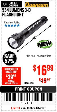 Harbor Freight Coupon 534 LUMENS 3-D FLASHLIGHT Lot No. 63933 Expired: 4/14/19 - $16.99
