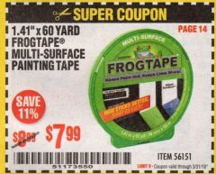 "Harbor Freight Coupon 1.41"" X 60 YARD FROGTAPE MULTI-SURFACE PAINTING TAPE Lot No. 56151 Expired: 3/31/19 - $7.99"