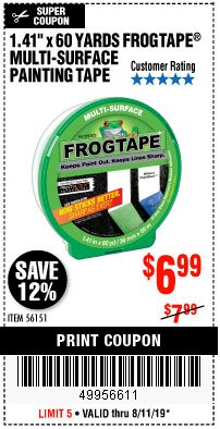 "Harbor Freight Coupon 1.41"" X 60 YARD FROGTAPE MULTI-SURFACE PAINTING TAPE Lot No. 56151 Expired: 8/11/19 - $6.99"