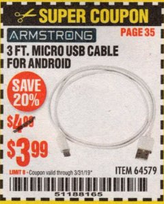 Harbor Freight Coupon 3 FT. MICRO USB CABLE FOR ANDROID Lot No. 64579 Expired: 3/31/19 - $3.99