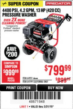 Harbor Freight Coupon 4400 PSI, 4.2 GPM, 13 HP (420 CC) PRESSURE WASHER Lot No. 64931 64199 Expired: 3/31/19 - $799.99