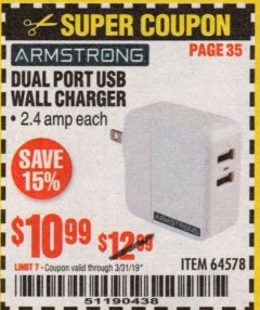 Harbor Freight Coupon DUAL PORT USB WALL CHARGER Lot No. 64578 Expired: 3/31/19 - $10.99