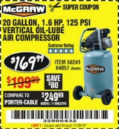 Harbor Freight Coupon MCGRAW 20 GALLON, 135 PSI OIL-LUBE AIR COMPRESSOR Lot No. 56241/64857 Valid Thru: 11/26/19 - $169.99