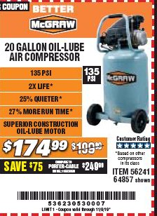Harbor Freight Coupon MCGRAW 20 GALLON, 135 PSI OIL-LUBE AIR COMPRESSOR Lot No. 56241/64857 Expired: 11/9/19 - $174.99