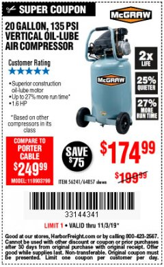 Harbor Freight Coupon MCGRAW 20 GALLON, 135 PSI OIL-LUBE AIR COMPRESSOR Lot No. 56241/64857 Expired: 11/3/19 - $174.99