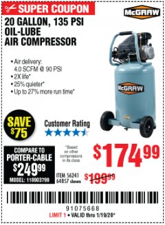 Harbor Freight Coupon MCGRAW 20 GALLON, 135 PSI OIL-LUBE AIR COMPRESSOR Lot No. 56241/64857 Expired: 1/19/20 - $174.99