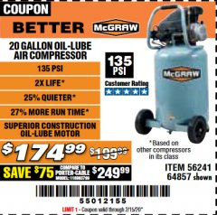 Harbor Freight Coupon MCGRAW 20 GALLON, 135 PSI OIL-LUBE AIR COMPRESSOR Lot No. 56241/64857 Valid Thru: 2/15/20 - $174.99