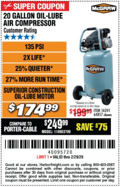 Harbor Freight Coupon MCGRAW 20 GALLON, 135 PSI OIL-LUBE AIR COMPRESSOR Lot No. 56241/64857 Valid Thru: 2/29/20 - $174.99