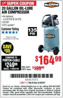 Harbor Freight Coupon MCGRAW 20 GALLON, 135 PSI OIL-LUBE AIR COMPRESSOR Lot No. 56241/64857 EXPIRES: 6/30/20 - $164.99